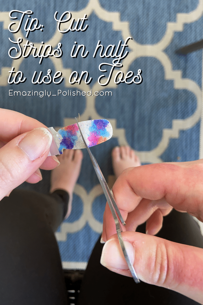 Color Street pedicure tips when using manicure strips on toes