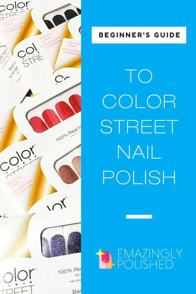 Beginner's Guide to Color Street