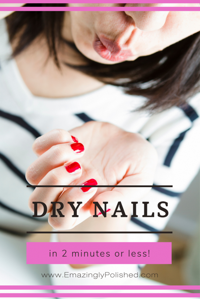 Learn how to dry nail polish fast pinterest graphic