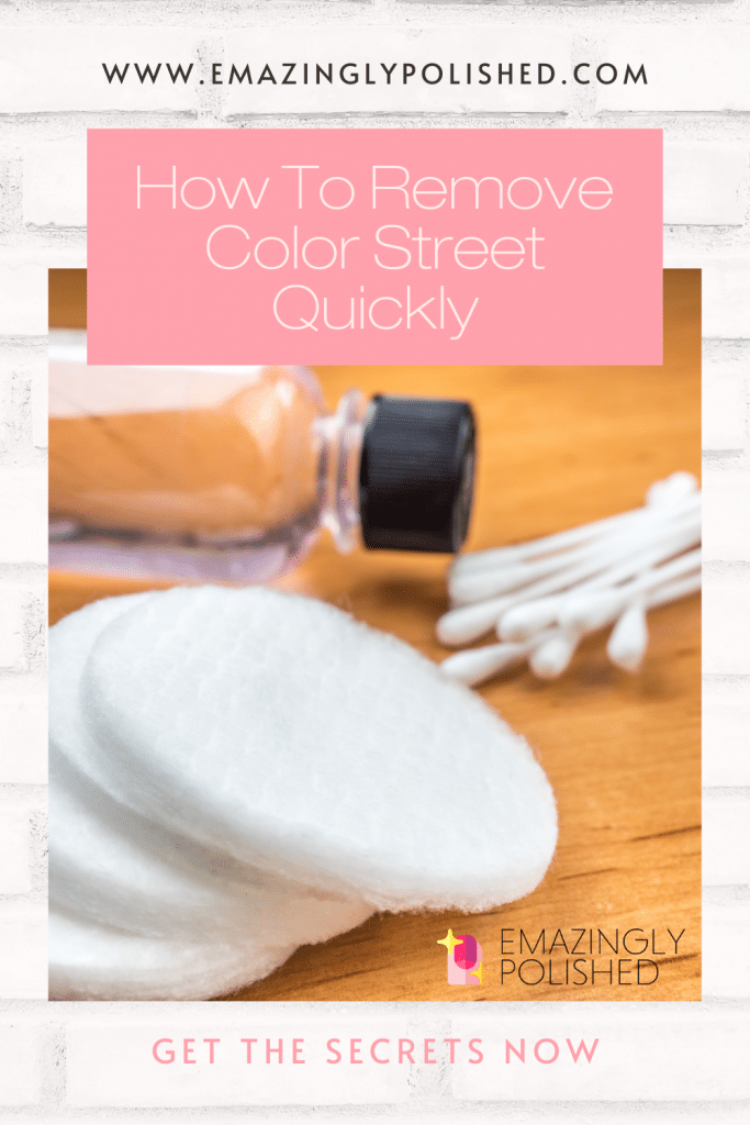 Pinterest image for how to remove Color Street quickly